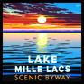 Lake Mille Lacs Scenic Byway Sign